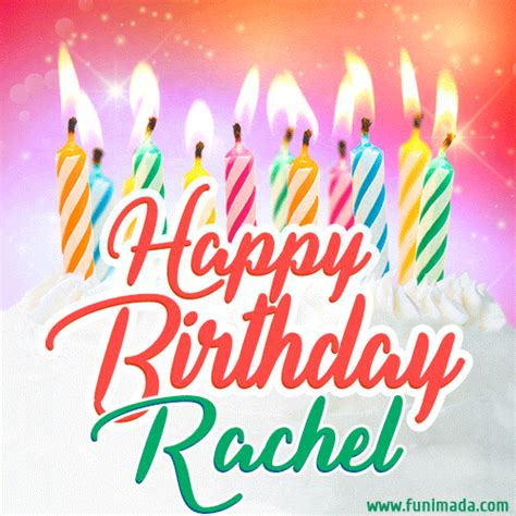 Happy Birthday GIF for Rachel with Birthday Cake and Lit