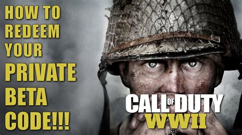 CALL OF DUTY WW2: How to Redeem Your PRIVATE BETA CODE